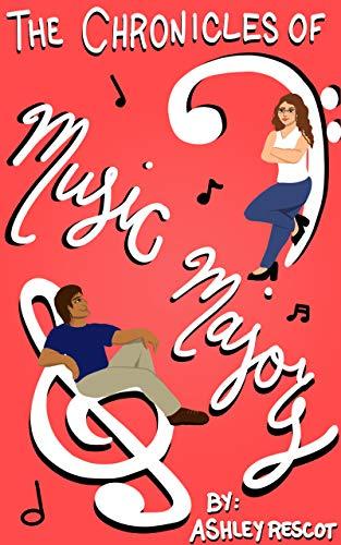 Las Crónicas de las Mayores de Música: Edición Completa de Ashley Rescot