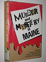 Murder and Mystery in Maine