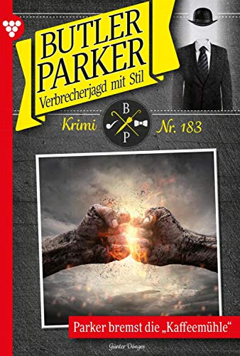 Butler Parker 183 – Kriminalroman: Parker bremst die