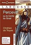 Perceval ou le Conte du Graal - Larousse - 04/02/2009