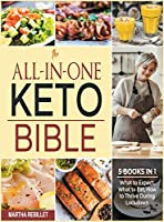 The All-in-One Keto Bible [5 books in 1]: What to Expect, What to Eat, How to Thrive During Lockdown