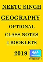 NEETU SINGH GEOGRAPHY OPTION CLASS NOTES (4 BOOKLETS) 2019