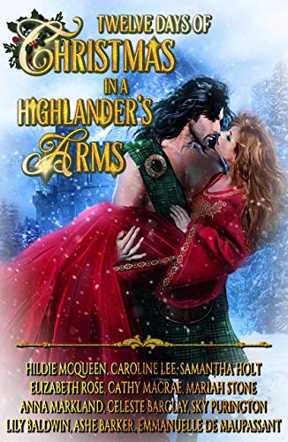 Twelve Days of Christmas in a Highlander's Arms: a Yuletide collection of Medieval historical romances