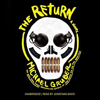 The Return     A Novel              By:                                                                                                                                 Michael Gruber                               Narrated by:                                                                                                                                 Jonathan Davis                      Length: 17 hrs and 14 mins     248 ratings     Overall 4.1
