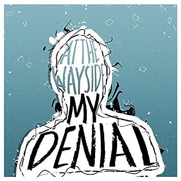 My Denial