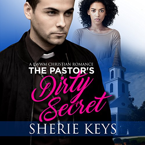 The Pastor's Dirty Secret audiobook cover art