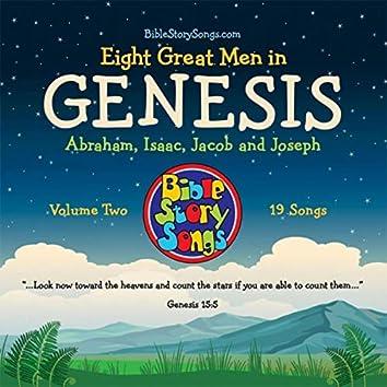 Eight Great Men in Genesis, Vol. 2: Abraham, Isaac, Jacob and Joseph