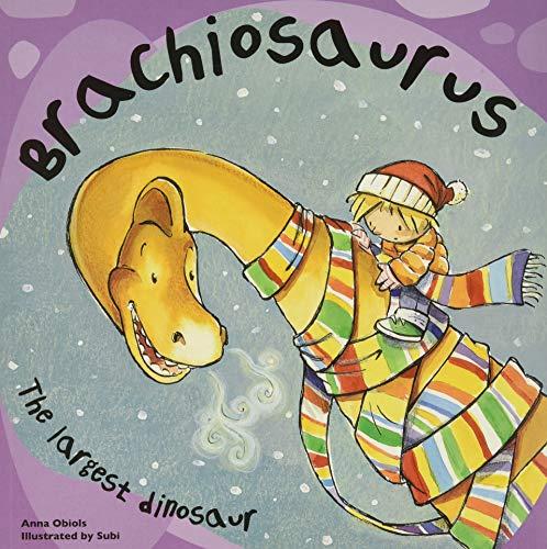 Brachiosaurus: The Largest Dinosaur (Dinosaur Books)