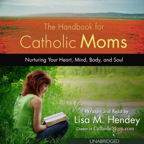 The Handbook for Catholic Moms audiobook cover art