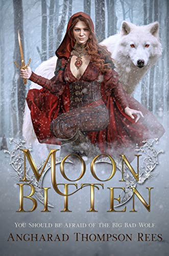 Moon Bitten: A Dark and Twisted Fairy Tale Retelling (Dark and Twisted