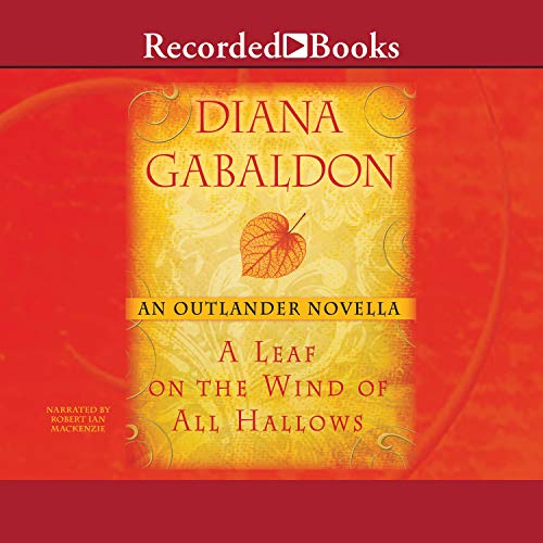 A Leaf on the Wind of All Hallows Audiobook By Diana Gabaldon cover art