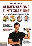 Alimentazione e integrazione per lo sport e la performance...