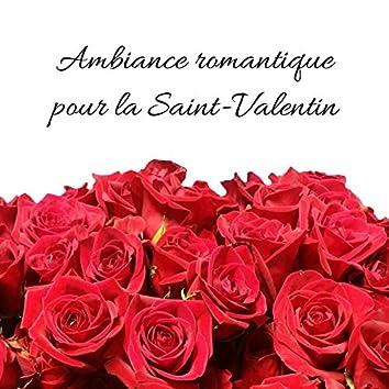 Ambiance romantique pour la Saint-Valentin: Humeur sensuelle, Nuit chaude, Musique sexy