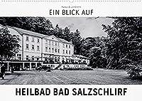 Ein Blick auf Heilbad Bad Salzschlirf (Wandkalender 2022 DIN A2 quer): Ein ungewohnter Blick in harten Schwarz-Weiss-Bildern auf das Heilbad Bad Salzschlirf (Monatskalender, 14 Seiten )