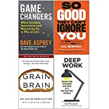 Game Changers, So Good They Cant Ignore You, Grain Brain, Deep Work 4 Books Collection Set