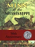 Minn of the Mississippi by Holling C. Holling (1951-03-15)