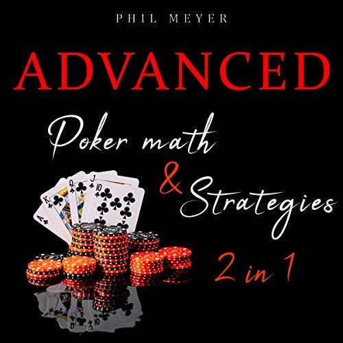 Advanced Poker Math & Strategies 2 in 1 cover art