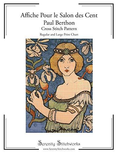 Affiche Pour le Salon des Cent -  Paul Berthon - Cross Stitch Pattern: Regular and Large Print Chart (English Edition)