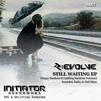 Still Waiting EP