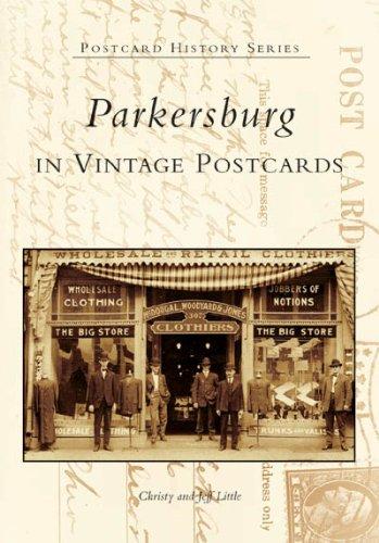 Parkersburg in Vintage Postcards (WV) (Postcard History Series)