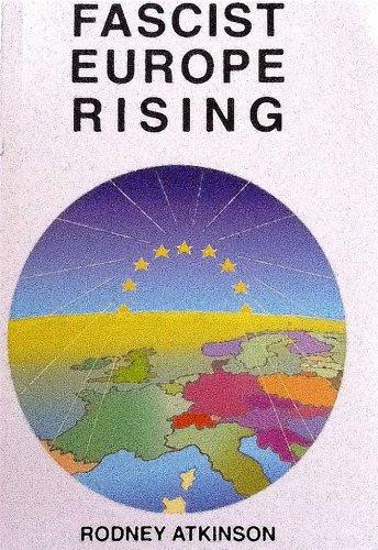 Fascist Europe Rising (English Edition)