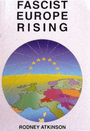 Fascist Europe Rising by [Rodney Atkinson]