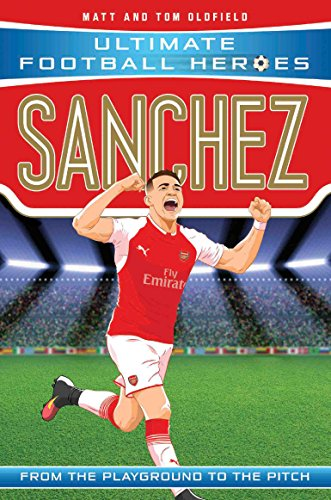 Sanchez (Ultimate Football Heroes) - Collect Them All! (English Edition)