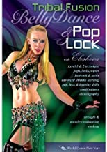 Bellydance Pop & Lock - Tribal Fusion Hip-Hop with Elisheva: Belly dancing classes, Tribal fusion belly dance instruction, Hip-hop belly dance fusion how-to