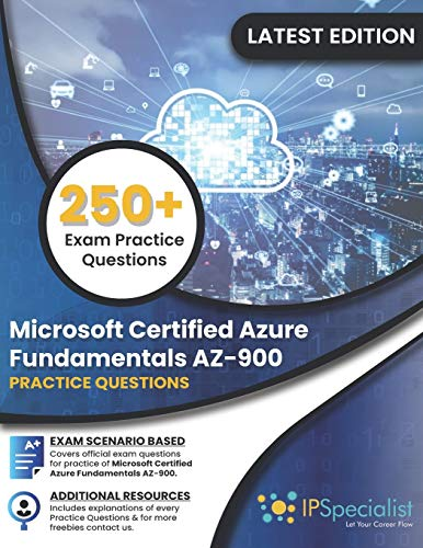 Microsoft Certified Azure Fundamentals AZ-900: 250+ Exam Practice Questions with detail explanation and reference link