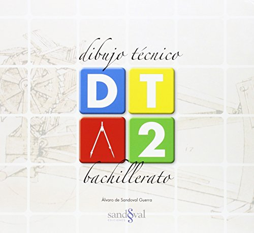 DIBUJO TÉCNICO 2 • (DT 2) • 2º BTO: (INNOVACION LOMCE) - 9788494354243