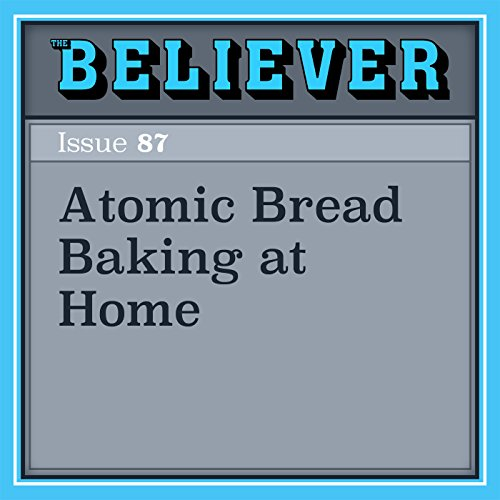 Atomic Bread Baking at Home audiobook cover art