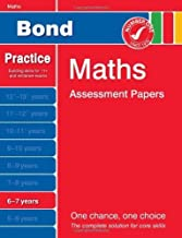 Bond Maths Assessment Papers 6-7 years (Bond Assessment Papers) by Frobisher. Len ( 2011 ) Pamphlet