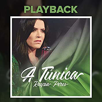 A Túnica (Playback)