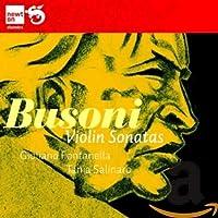 ブゾーニ:ヴァイオリン・ソナタ 第1番&第2番