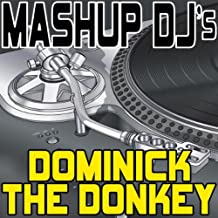 Dominick The Donkey (Instrumental Mix) [Re-Mix Tool]