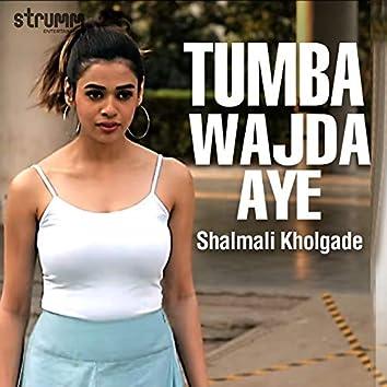 Tumba Wajda Aye - Single