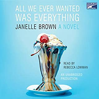 All We Ever Wanted Was Everything audiobook cover art