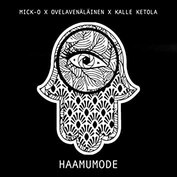 Haamumode (feat. Ovelavenäläinen & Kalle Ketola)