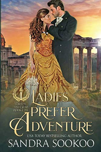 Ladies Prefer Adventure (Fortune and Glory)