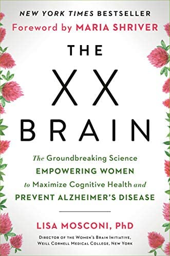The XX Brain The Groundbreaking Science Empowering Women to Maximize Cognitive Health and Prevent product image