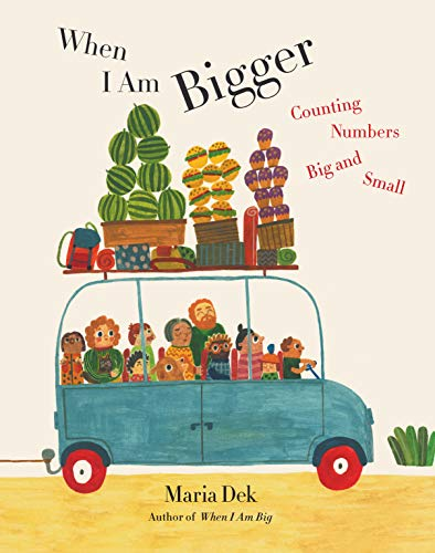 Image of When I Am Bigger: Counting Numbers Big and Small