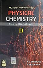 Modern Approach To Physical Chemistry Ii: Structure And Chemical Dynamics: Vol. 2
