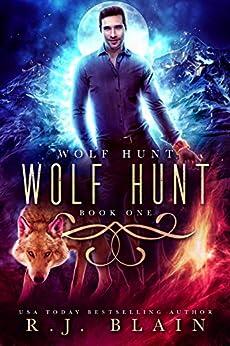 Wolf Hunt by [R.J. Blain]