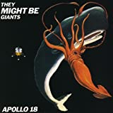 Songtexte von They Might Be Giants - Apollo 18
