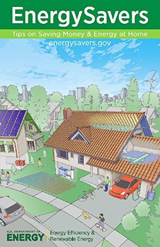 Energy Savers : Tips On Saving Money And Energy At Home (English Edition)