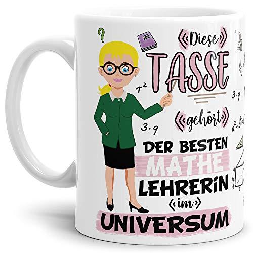 Tasse Beste Mathe-Lehrerin im Universum - Schule/Abi/Abschied/Geschenk-Idee/mit Spruch/Weiss