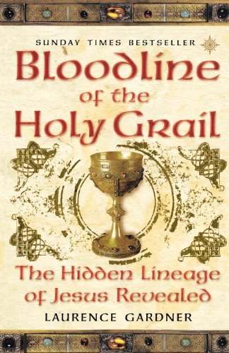[(Bloodline of the Holy Grail: The Hidden Lineage of Jesus Revealed)] [Author: Laurence Gardner] published on (August, 2009)