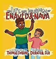In The Life and Journey of Enaved and Nava Book Two