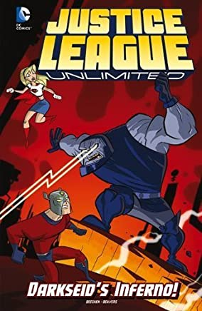 Darkseids Inferno! (Justice League Unlimited) by Adam Beechen (2013-07-01)