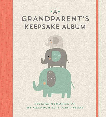 A Grandparent's Keepsake Album: Special Memories of My Grandchild's First Years